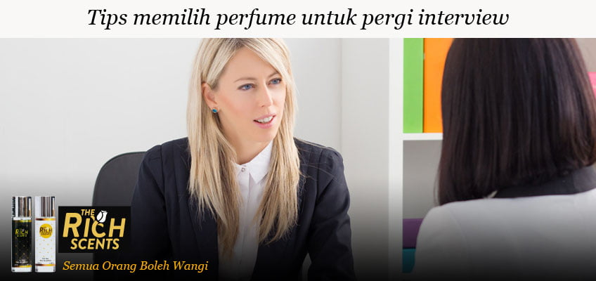2 perfume paling sesuai untuk interview